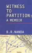 Witness To Partition: A Memoir