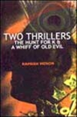 Two Thrillers - The Hunt For K & A Whiff Of Old Evil