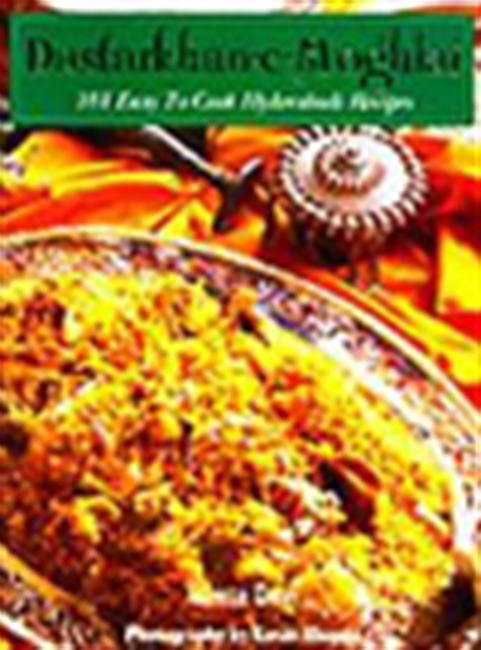 Destarkhan-E-Moghlai - 101 Easy To Cook Hyderabadi Recipes