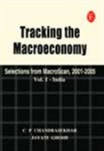 Tracking The Macroeconomy: Selections From Macroscan, 2001-05 - Vol.I: India