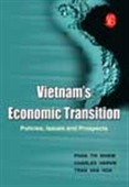 Vietnams Economics Transition: Policies, Issues And Prospects