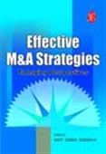 Effective M & A Strategies - Emerging Perspectives