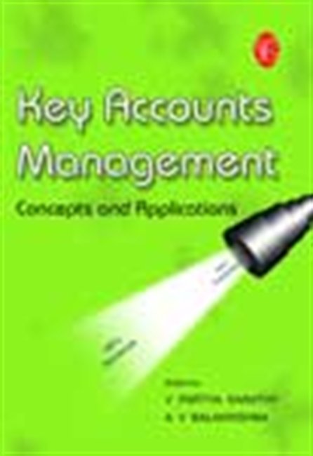 Key Accounts Management - Concepts And Applications