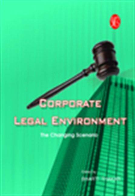 Corporate Legal Environment: The Changing Scenario