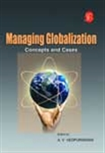 Managing Globalisation: Concepts And Cases