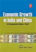 Economic Growth In India And China: A Comparative Study - Vol.Ii