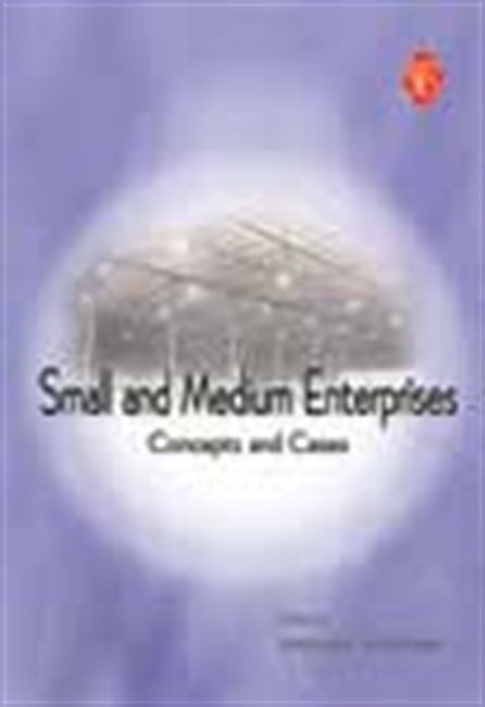 Small And Medium Enterprises: Concepts And Cases