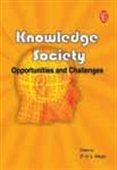 Knowledge Society - Opportunities And Challenges
