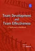Team Development And Team Effectiveness - A Facilitator's Handbook
