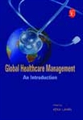 Global Healthcare Management - An Introduction