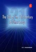 The Call Of The 21st Century And Other Essays