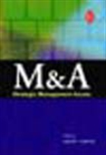 M&A: Strategic Management Issues