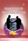 Employee Relations In The Emerging Business Environment