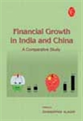 Financial Growth In India And China: A Comparative Study
