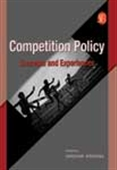Competition Policy: Concepts And Experiences