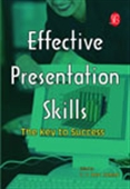 Effective Presentation Skills - The Key To Success