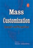 Mass Customization - Concepts And Perspectives