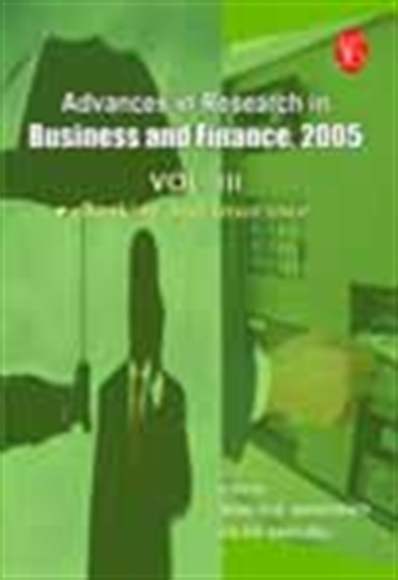 Advances In Research In Business And Finance, 2005 - Vol.Iii: Banking And Insurance