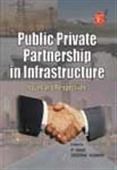 Public Private Partnership In Infrastructure - Issues And Perspectives