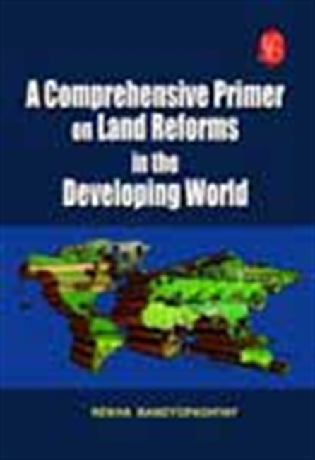 Land Reforms In The Developing World - A Primer