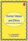 Human Values And Ethics: Achieving Holistic Excellence