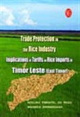 Trade Protection In The Rice Industry Implications Of Tariffs On Rice Imports In Timor Leste (East Timor)