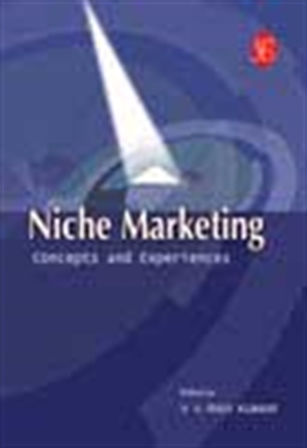 Niche Marketing - Concepts And Experiences