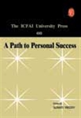 Icfai University Press On Paths To Personal Success