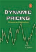 Dynamic Pricing: Concepts And Applications