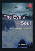 The Eye Of The Soul: Henry Thoreau`s Journal