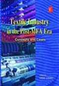 Textile Industry In The Post Mfa Era: Concepts And Cases