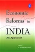 Economic Reforms In India : An Appraisal