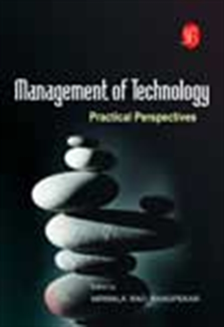 Management Of Technology: Practical Perspectives