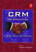 Crm Implementation: A Strategic Approach