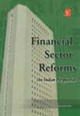 Financial Sector Reforms: An Indian Perspective