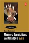 Mergers, Acquisitions And Alliances - Vol.Ii