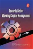 Towards Better Working Capital Management