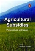 Agricultural Subsidies: Perspectives And Issues