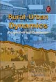 Rural-Urban Dynamics: Perspectives And Experiences