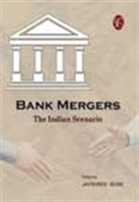 Bank Mergers - The Indian Scenario