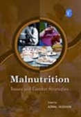 Malnutrition: Issues And Combat Strategies