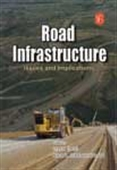 Road Infrastructure : Issues And Implications
