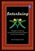 Interbeing: Thoughts On Achieving Personal And Professional Excellence Toward Greater Mutuality