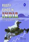 Realty Funds In India - Emerging Opportunities