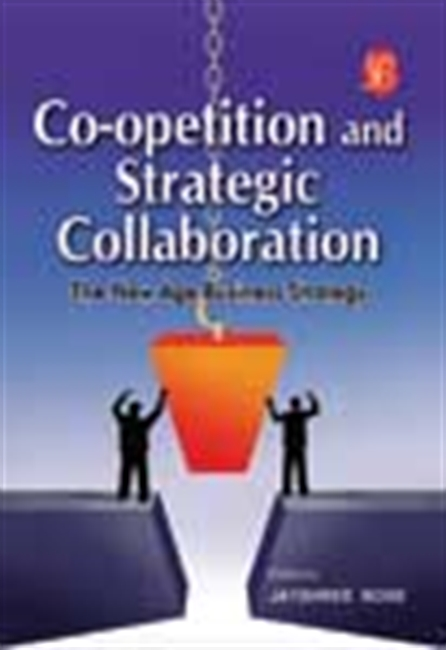 Co-Opetition And Strategic Collaboration: The New Age Business Strategy