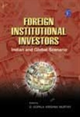 Foreign Institutional Investors - Indian And Global Scenario