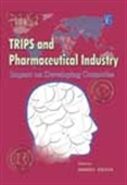 Trips And Pharmaceutical Industry: Impact On Developing Countries