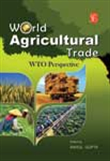 World Agricultural Trade: Wto Perspective