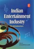 Indian Entertainment Industry: An Introduction