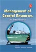 Management Of Coastal Resources: An Introduction